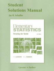 Student Solutions Manual for Elementary Statistics: Picturing the World 5th edition 9780321693730 0321693736
