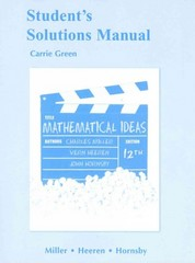 Student Solutions Manual for Mathematical Ideas 12th edition 9780321693846 0321693841