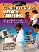 Delmar's Comprehensive Medical Assisting 1st edition 9780827367647 0827367643