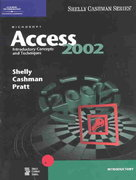 Microsoft Access 2002: Introductory Concepts and Techniques 1st edition 9780789562807 0789562804