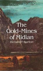 The Gold-Mines of Midian 0 9780486287393 0486287394