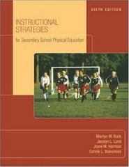 Instructional Strategies for Secondary School Physical Education 6th Edition 9780072844139 0072844132