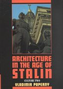 Architecture in the Age of Stalin 0 9780521451192 0521451191