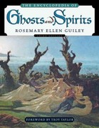 The Encyclopedia of Ghosts and Spirits 3rd edition 9780816067381 0816067384