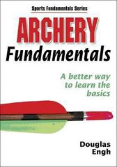 Archery Fundamentals 1st Edition 9780736055017 0736055010