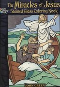 The Miracles of Jesus Stained Glass Coloring Book 0 9780486462264 0486462269