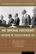 The Imperial Presidency 1st Edition 9780618420018 0618420010