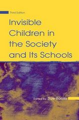 Invisible Children in the Society and Its Schools 3rd Edition 9780805859379 0805859373