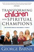 Transforming Children into Spiritual Champions 0 9780830732937 0830732934