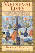 Medieval Lives 1st Edition 9780062444769 006244476X