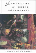 A History of Cooks and Cooking 0 9780252071928 0252071921