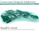 Conservation Design for Subdivisions 2nd edition 9781559634892 1559634898