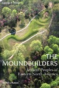 The Moundbuilders 0 9780500284681 0500284687