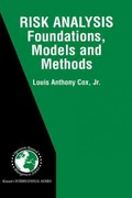 Risk Analysis Foundations, Models, and Methods 1st edition 9780792376156 0792376153