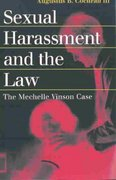 Sexual Harassment and the Law 0 9780700613236 0700613234