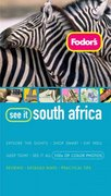 Fodor's See It South Africa, 1st Edition 0 9781400015917 140001591X