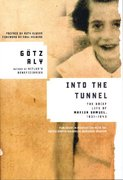 Into the Tunnel 1st edition 9780805079272 0805079270