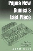 Papua New Guinea's Last Place 1st Edition 9781571816948 1571816941