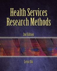 Health Services Research Methods 2nd Edition 9781111804558 1111804559