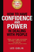 How to Have Confidence and Power in Dealing with People 1st Edition 9780134106717 0134106717