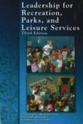 Leadership for Recreation, Parks, and Leisure Service 3rd edition 9781571675606 1571675604