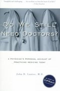 Do We Still Need Doctors? 1st edition 9780415924955 0415924952
