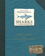Encyclopedia Prehistorica Sharks and Other Sea Monsters Pop-Up 0 9780763622299 076362229X