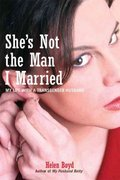 She's Not the Man I Married 0 9781580051934 1580051936