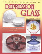Collector's Encyclopedia of Depression Glass 15th edition 9781574322460 157432246X