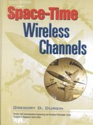 Space-Time Wireless Channels 1st edition 9780130656476 013065647X