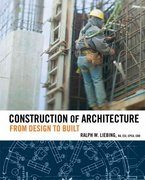 Construction of Architecture 1st Edition 9780471783558 0471783552