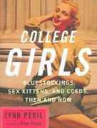 College Girls 1st Edition 9780393327151 0393327159