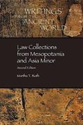 Law Collections from Mesopotamia and Asia Minor 2nd edition 9780788503788 0788503782