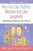 Men Are Like Waffles--Women Are Like Spaghetti 1st Edition 9780736919616 0736919619