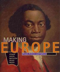Making Europe 1st edition 9780618004799 0618004793