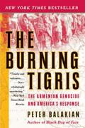 The Burning Tigris 1st Edition 9780060558703 0060558709