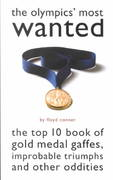 The Olympics' Most Wanted 0 9781574884135 1574884131