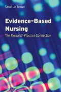 Evidence-based Nursing: The Research-Practice Connection 1st edition 9780763751081 0763751081