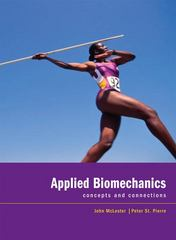 Applied Biomechanics 1st Edition 9781111798116 1111798117