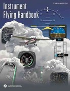Instrument Flying Handbook 2007th edition 9781560277064 1560277068