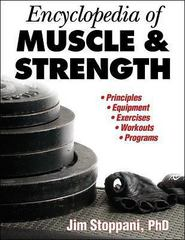 Encyclopedia of Muscle and Strength 1st Edition 9780736057714 0736057714