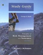 Study Guide for Principles of Risk Management and Insurance 10th edition 9780321463203 032146320X