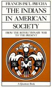 The Indians in American Society 1st Edition 9780520063440 0520063449