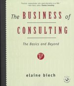 The Business of Consulting 1st edition 9780787940218 0787940216