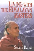 Living with the Himalayan Masters 0 9780893891565 0893891568
