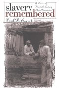 Slavery Remembered 1st Edition 9780807813430 0807813435