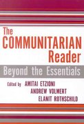 The Communitarian Reader 0 9780742542198 074254219X