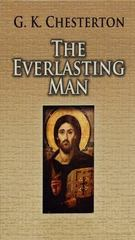 The Everlasting Man 0 9780486460369 0486460363