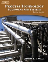 Process Technology Equipment and Systems 2nd Edition 9781418030674 1418030678