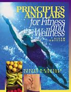 Principles and Labs for Fitness and Wellness (with Personal Daily Log) 6th edition 9780534589509 0534589502